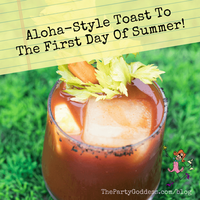 Aloha-Style Toast To The First Day Of Summer! - Aloha Style PNG