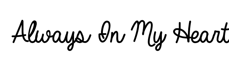 Always In My Heart Font - Always PNG