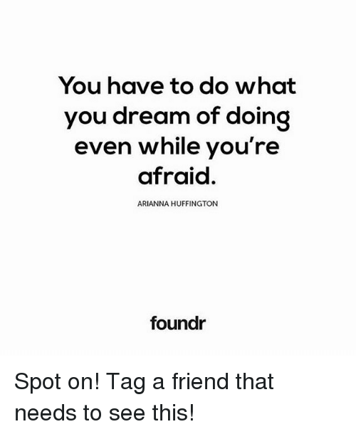 Memes, Huffington, and ????: You have to do what you dream of doing - Arianna Friends Logo PNG