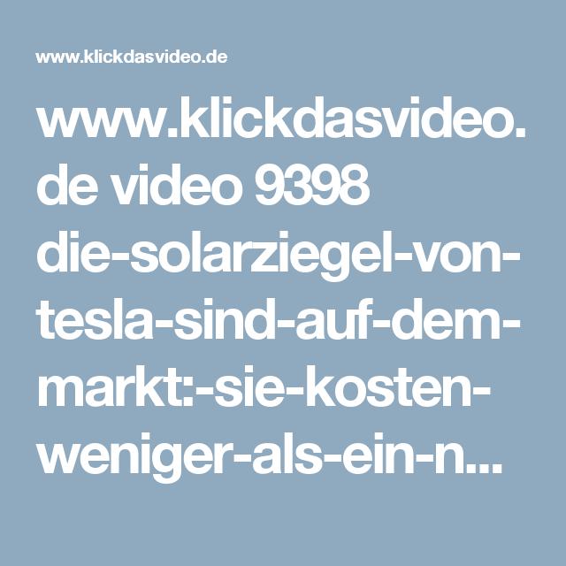 www.klickdasvideo.de video 9398 die-solarziegel-von-tesla-sind - Auf Dem Markt PNG