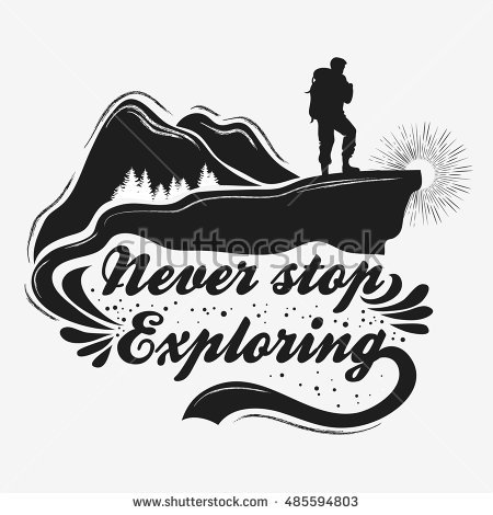 Hand Drawn Inspiration And Motivational Typography For T-shirt Print. Never  Stop Exploring. - Backpacker Logo Vector PNG