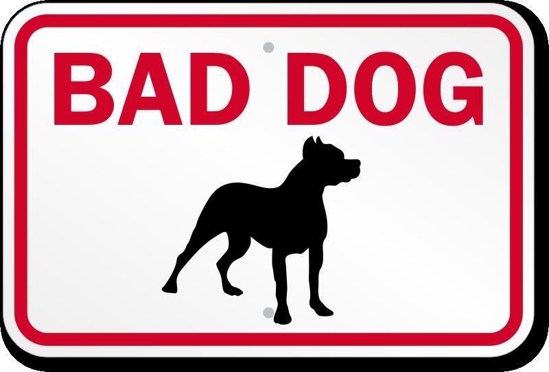 Bad Dog Sign - Bad Dog PNG