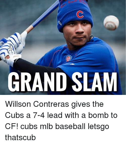 Baseball, Memes, and Mlb: GRAND SLAM Willson Contreras gives the Cubs a 7 - Baseball Bomb PNG