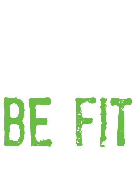 Be Healthy. Be Fit. - Be Fit PNG