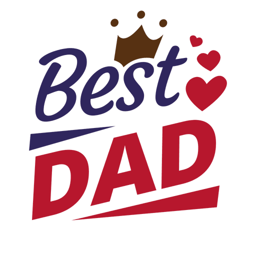 Fathers day message best dad Transparent PNG - Best Dad PNG