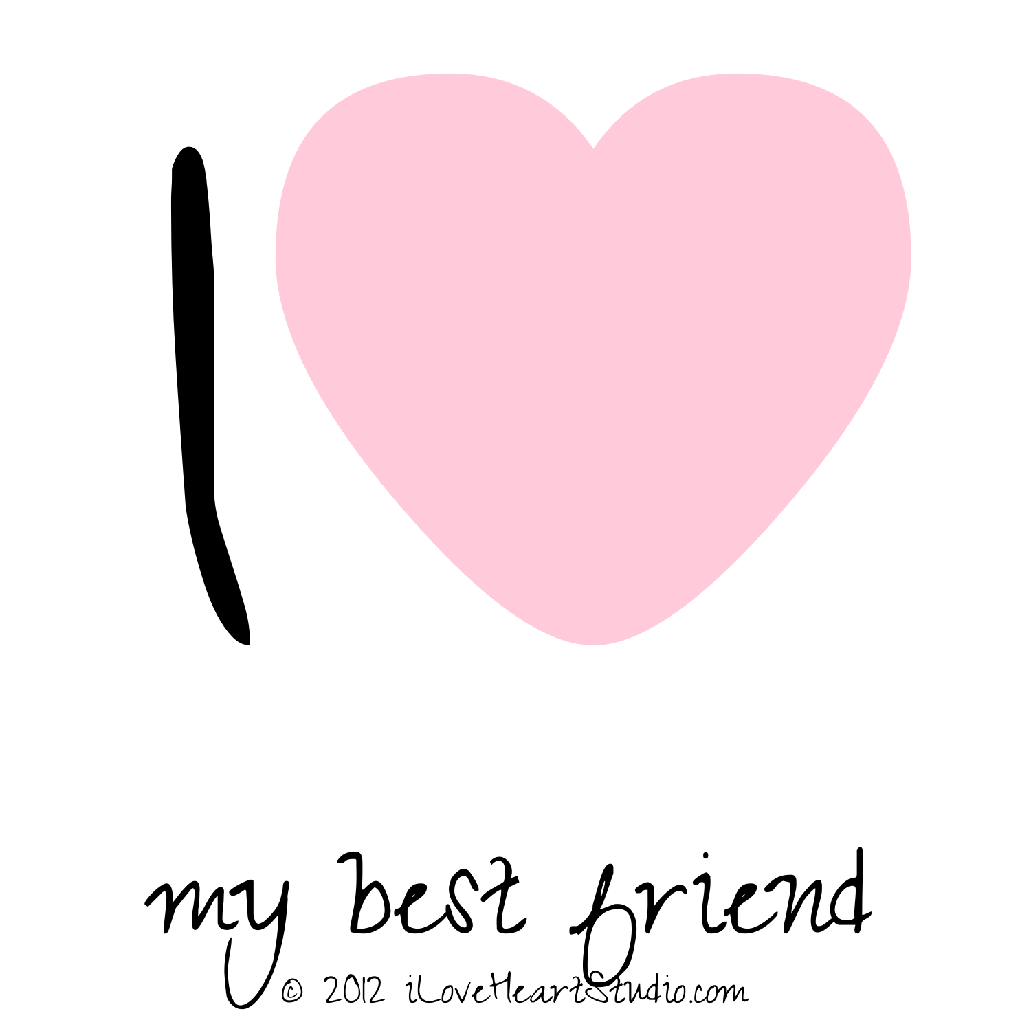 I [Love Heart] My Best Friend - Best Friend PNG HD