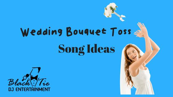 Wedding Bouquet Toss Song Ideas - Bouquet Toss PNG