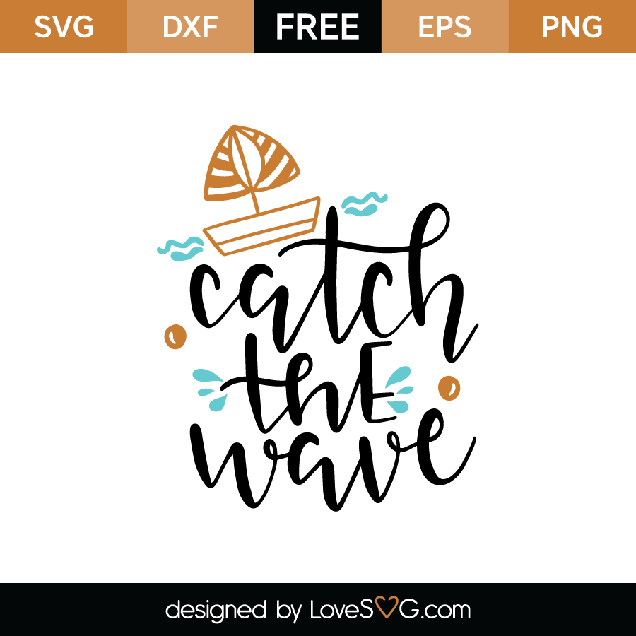 Catch the wave - Catch A Wave PNG