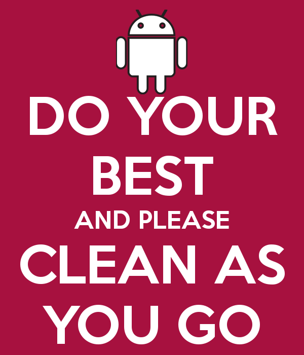 DO YOUR BEST AND PLEASE CLEAN AS YOU GO - Clean As You Go PNG