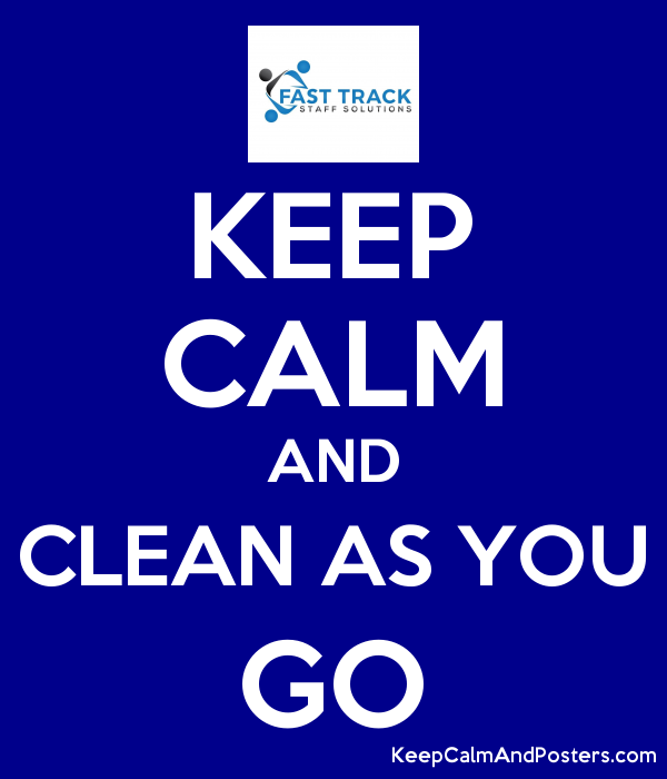 KEEP CALM AND CLEAN AS YOU GO ;) Poster - Clean As You Go PNG