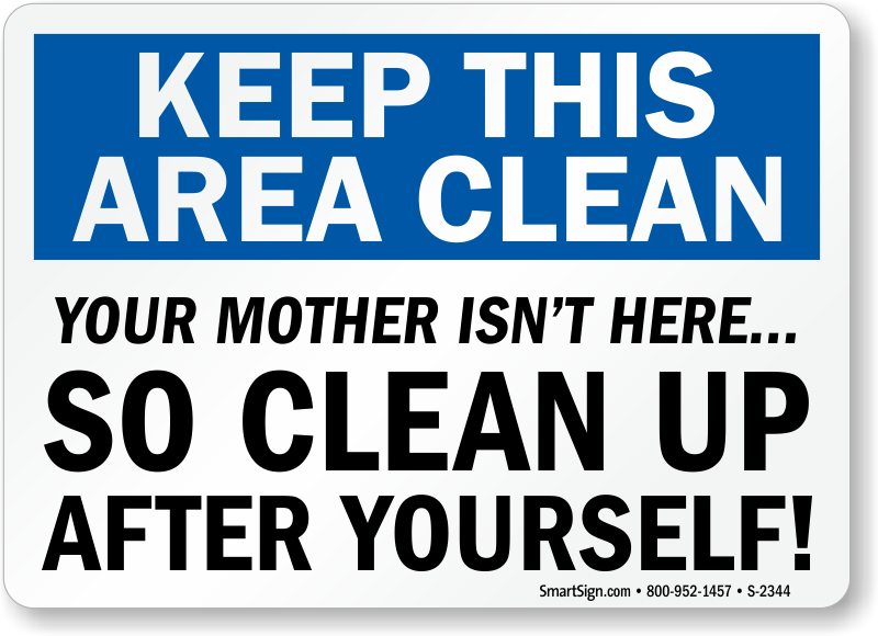 keep-housekeeping-area-clean-sign-s-2344.png ( - Clean As You Go PNG