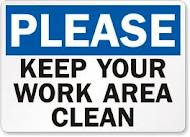 Please Keep Your Work Area Clean - Clean As You Go PNG