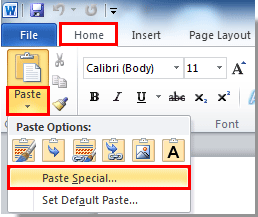 Go to the Word document, click Home u003e Paste u003e Paste Special. See screenshot: - Copy Of Word