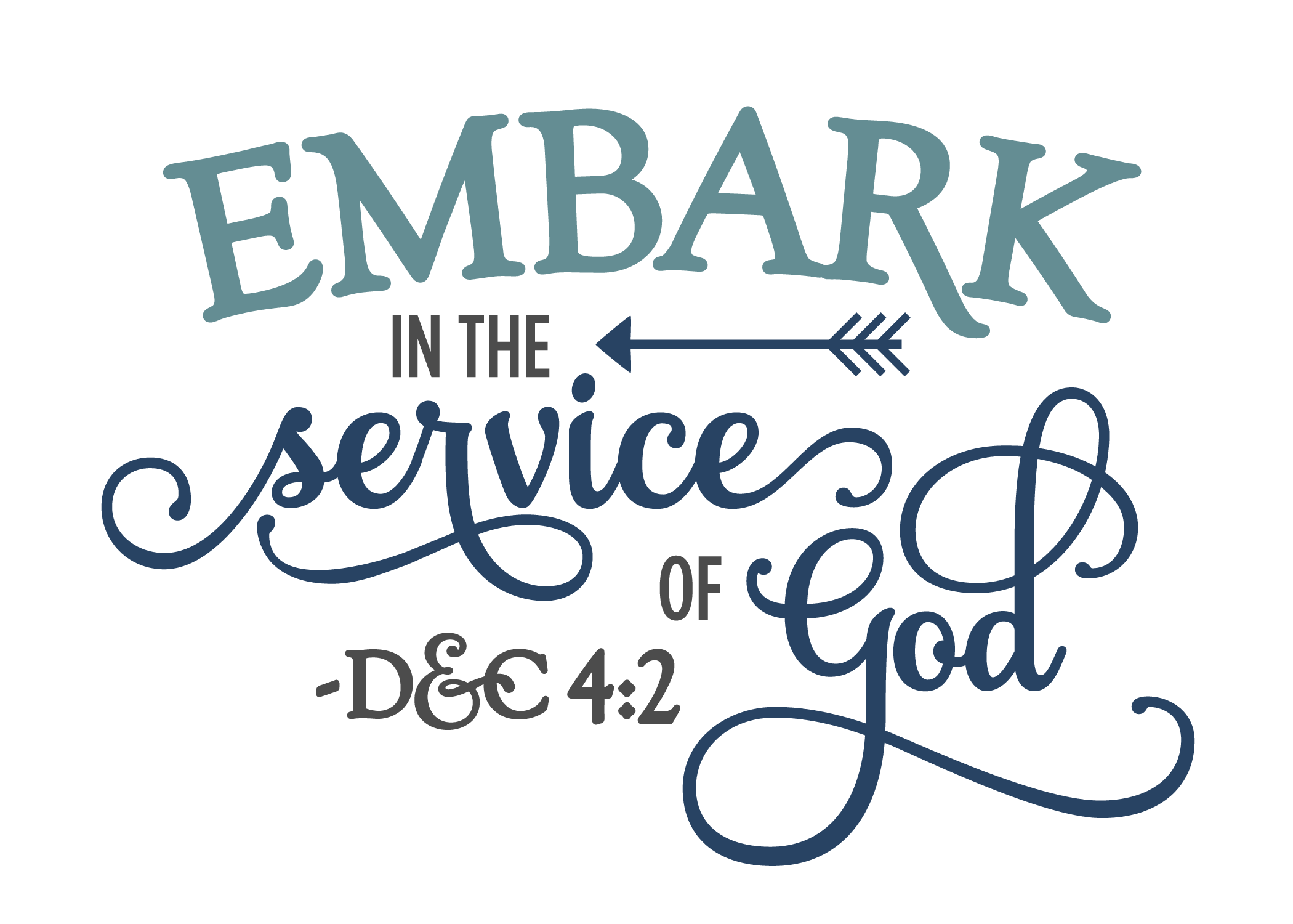 2015 YW Theme Short - 5x7 - Teal PlusPng.com  - Embark In The Service Of God PNG