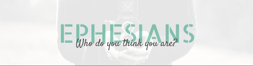 Ephesians 1:1-23. - Ephesians PNG