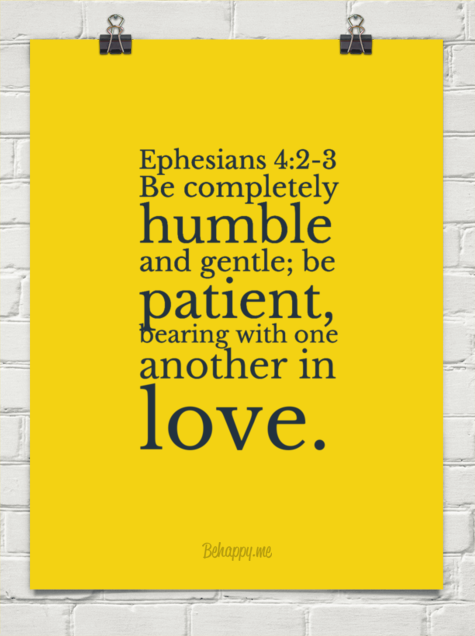Ephesians 4:2-3 be completely humble and gentle; be patient, bearing - Ephesians PNG