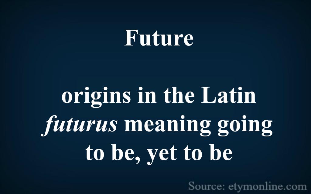 Future etymology - Etymology PNG