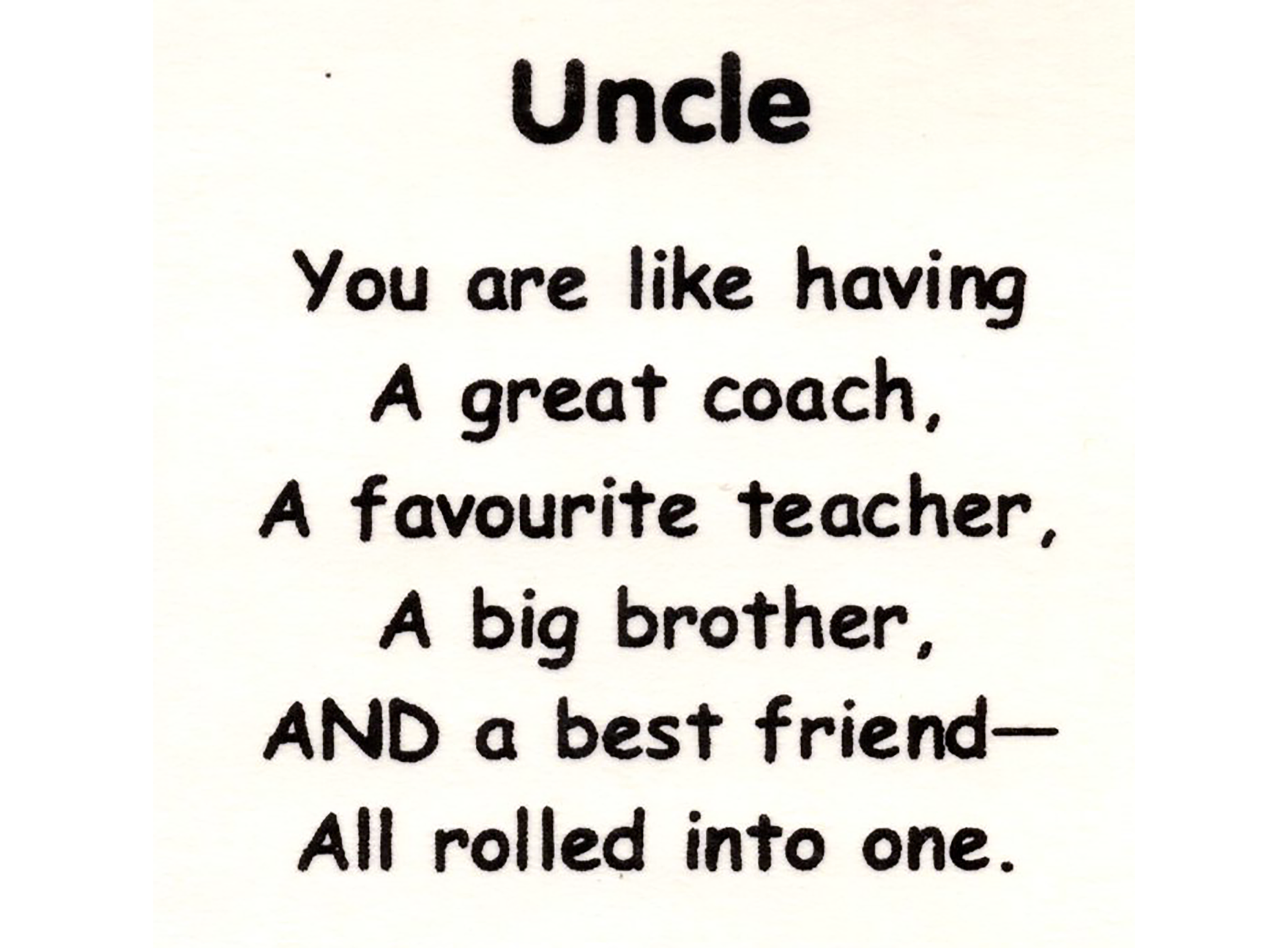 Sweet saying: Uncle - You are like having a great coach, A favourite teacher - Family Uncle PNG
