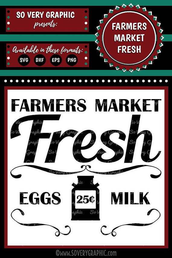 Farmers Market Fresh | Cutting u0026 Printable File | Digital Instant Download  | svg | eps | dxf | png | Vintage | Farmhouse | Home Decor from  SoVeryGraphic on PlusPng.com  - Farmers Market PNG HD