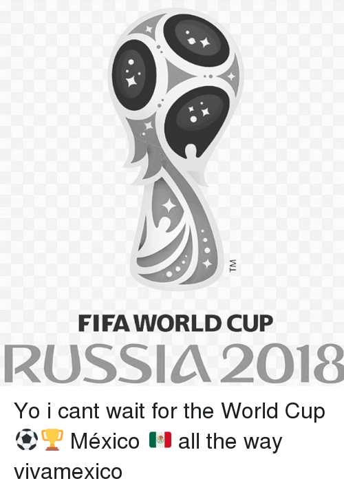 Fifa, Memes, And Yo: FIFA WORLD CUP RUSSIA 2018 Yo I Cant Wait - Fifa World Cup 2018 Logo PNG