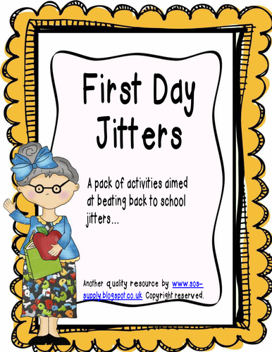 Back to School - First Day Jitters Activity Pack by suepowell - Teaching  Resources - Tes - First Day Jitters PNG
