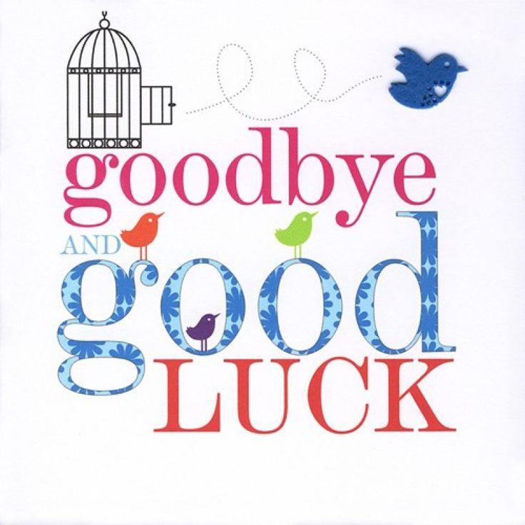 Goodbye and good luck - Free Goodbye PNG HD