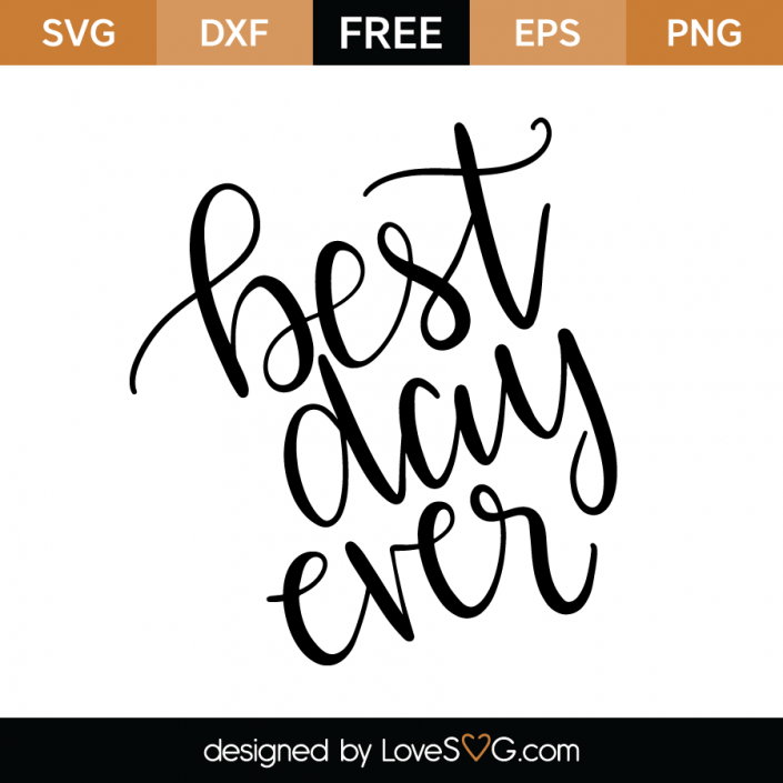 Best day ever - Free PNG Have A Good Day