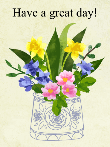 Flower Great Day Card - Free PNG Have A Good Day