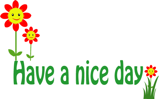 Free PNG Have A Nice Day - 65323