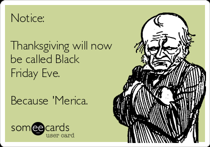Notice: Thanksgiving will now