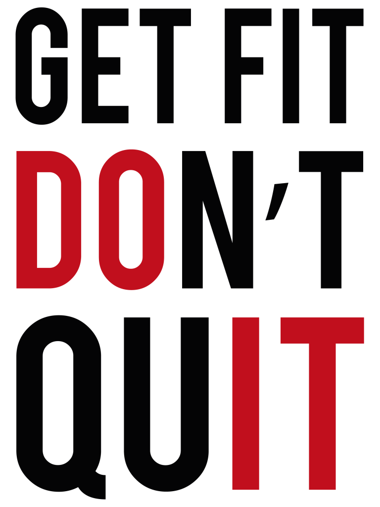 Get Fit Donu0027t Quit Fitness Quote - Get Fit PNG