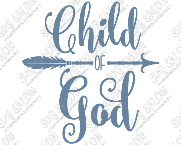 Child of God Southern Christian Arrow Custom DIY Iron On Vinyl Shirt Decal  Cutting File in SVG, PlusPng.com  - God And Children PNG