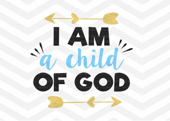 I Am A Child Of Good SVG, Arrow, Little Boy, Vector, Cutting File, Png,  Cricut, Silhouette, Cut Files, Clip Art, Iron On, Commercial dfx from  SVGBoutique on PlusPng.com  - God And Children PNG