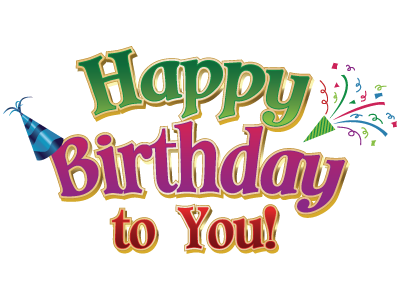 happy birthday png | Happy-Birthday | Colusa Casino Resort - Entertainment,  Gaming, - Happy Birthday To You PNG