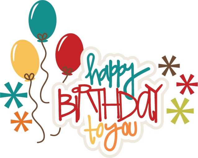 Happy Birthday To You SVG birthday cake svg file birthday girl svg file svg  files for scrapbooking - Happy Birthday To You PNG