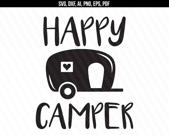 Happy Camper Svg Dxf Cut File Traveler Camping
