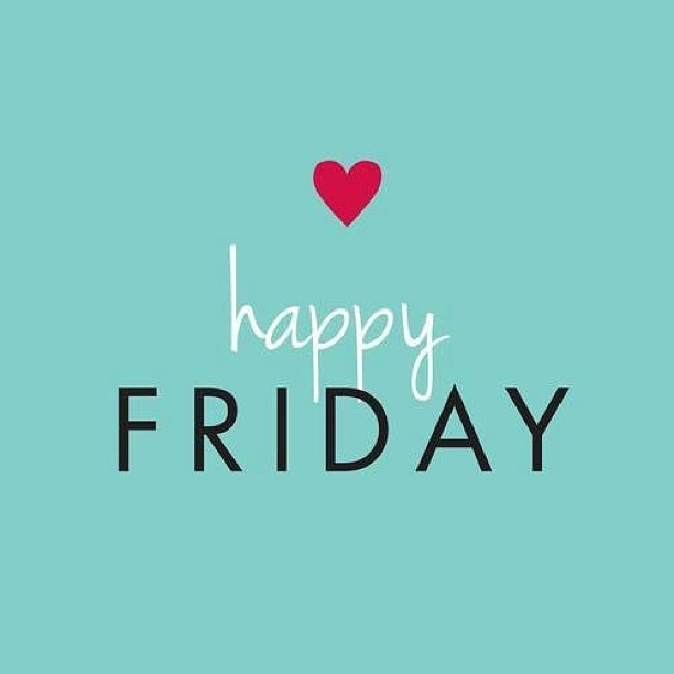 HAPPY FRIDAY! - Happy Friday PNG