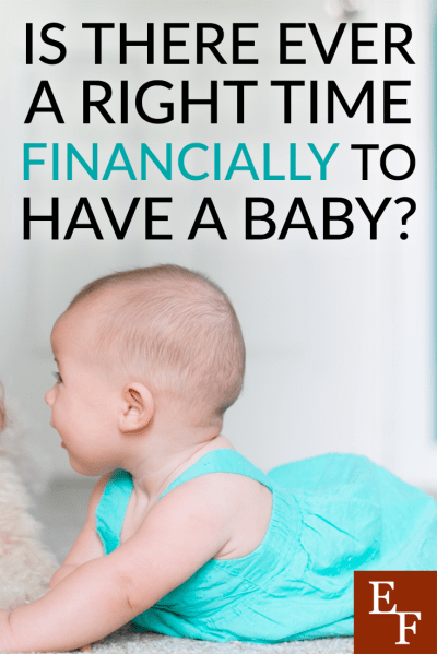 Is there ever a right time financially to have a baby? Having had an  unplanned - Have A Baby PNG