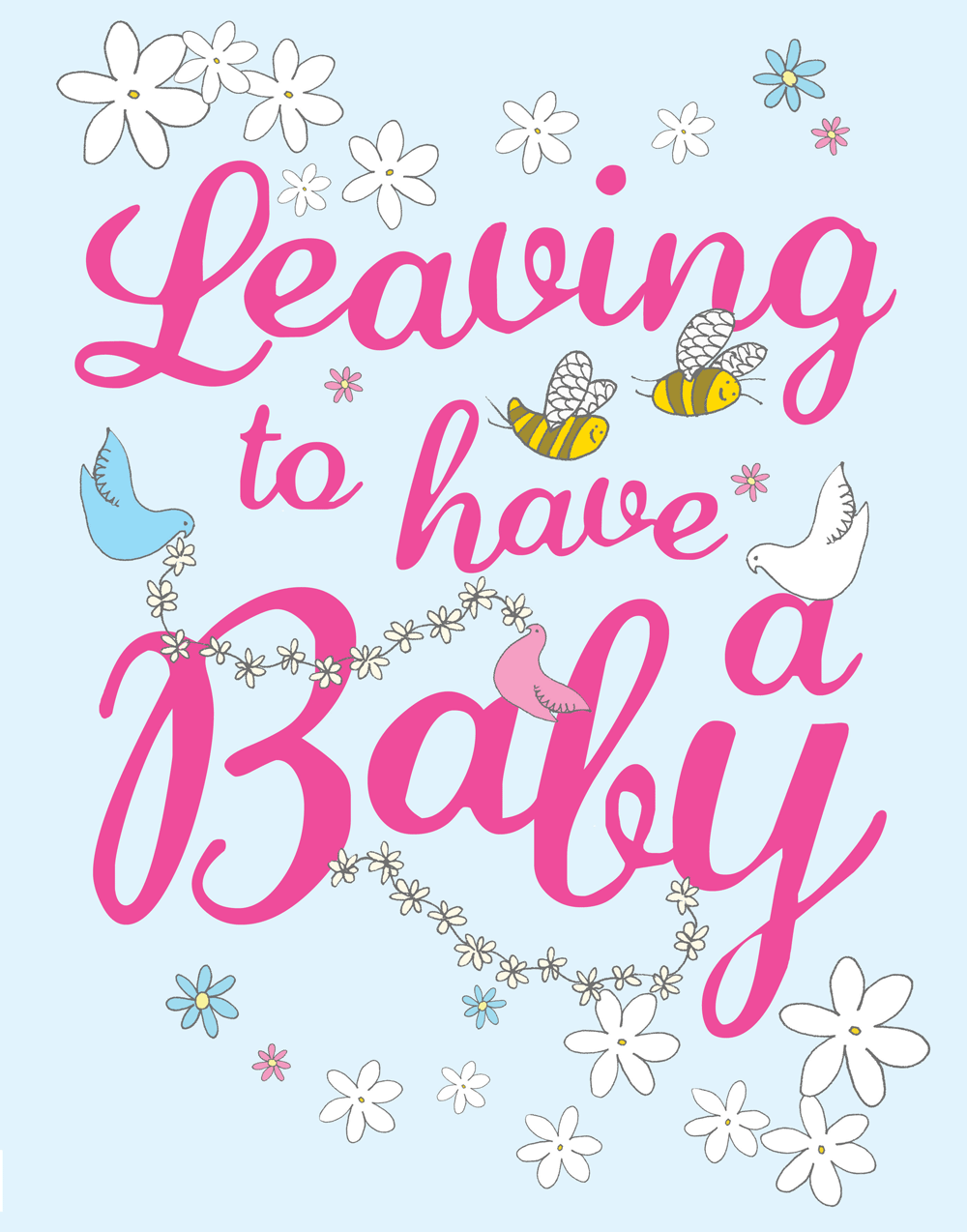 Leaving to have a Baby [Extra Large Card] - Have A Baby PNG