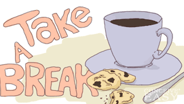 Taking A Break From Trying To Conceive - Have A Break PNG