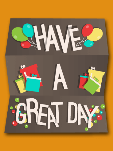 Have a Great Day Wish Card - Free PNG Have A Good Day - Have A Good Day PNG HD
