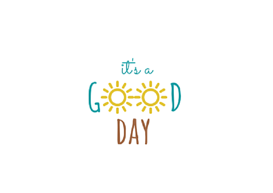 Its a good day by Smile-its-Friday PlusPng.com  - Have A Good Day PNG HD