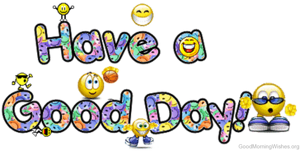 Morning clipart good day #5 - Have A Good Day PNG HD