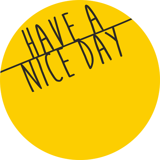 Have A Nice Day - Have A Nice Day PNG