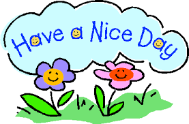 . PlusPng.com Have A Nice Day Image PlusPng.com  - Have A Nice Day PNG