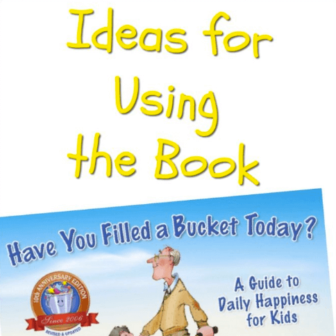 Ideas for Using the Book Have You Filled a Bucket Today? - Minds in Bloom - Have You Filled A Bucket Today PNG