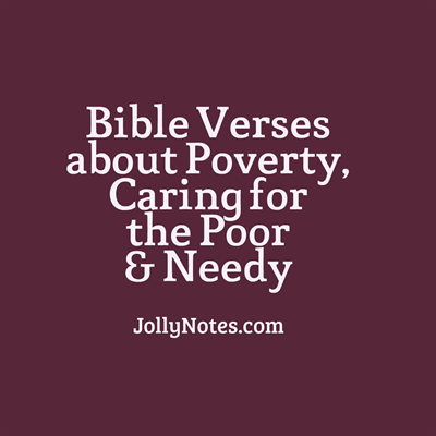 Bible Verses about Poverty, Caring for the Poor u0026 Needy - Helping The Poor And Needy PNG
