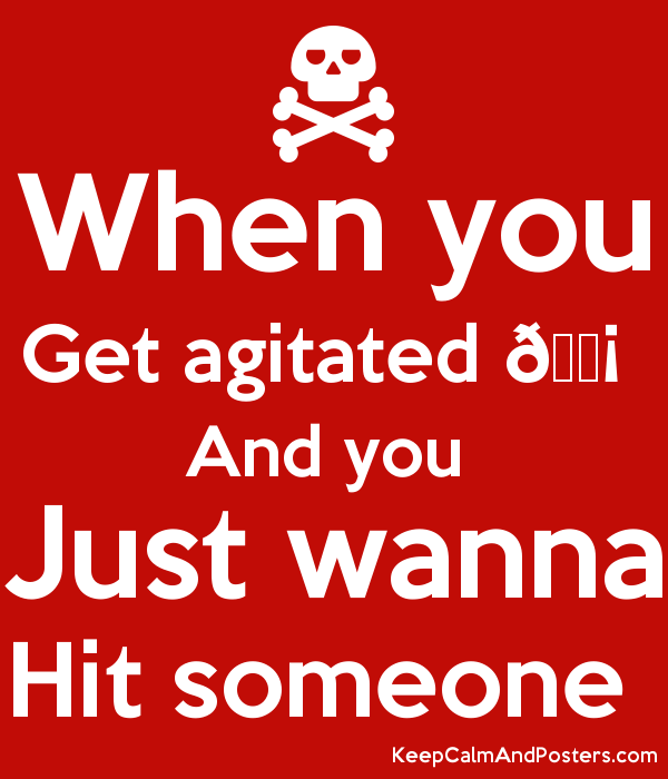 And you Just wanna Hit someone Poster - Hit Someone PNG