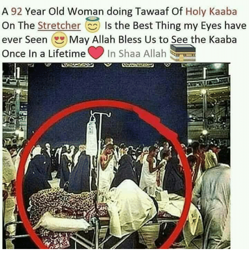 Memes, Old Woman, and Lifetime: A 92 Year Old Woman doing Tawaaf Of - Holy Kaaba PNG