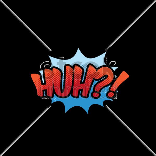 huh comic wording vector graphic - Huh PNG